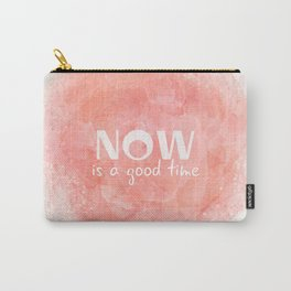 Now Is A Good Time (white on coral) Carry-All Pouch