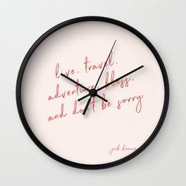 Live, Travel, Adventure, Bless - Jack Kerouac Wall Clock