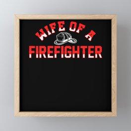 Wife Fire Brigade Fire Pride Framed Mini Art Print