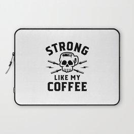 Strong Like My Coffee v2 Laptop Sleeve
