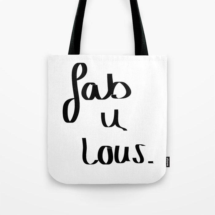 Fab u lous Tote Bag