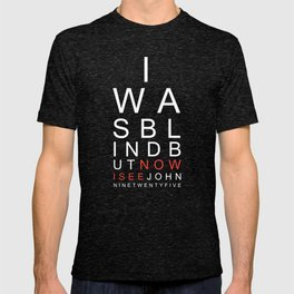 I Was Blind Now I See Christian T-shirt T-shirt