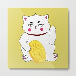 Maneki-nope Metal Print