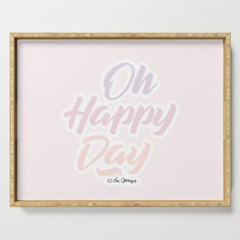 Oh Happy Day / Quote Serving Tray