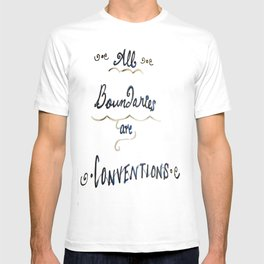 All Boundaries are Conventions T-shirt
