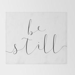 BE STILL by Dear Lily Mae Throw Blanket