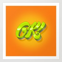 kim sy ok Art Prints featuring Ok by Roberlan Borges