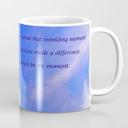 """""""Sunlight Clouds #25"""" with poem """"Twinkling Moment"""" Print Coffee Mug"""