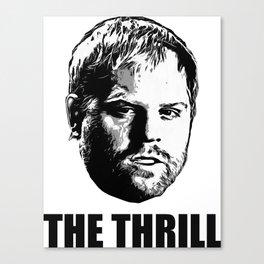 Phil  The Thrill  Kessel Canvas Print