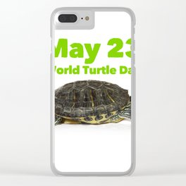 World Turtle Day - May 23 Clear iPhone Case