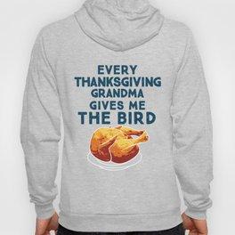Funny Grandma Gives Me The Bird Thanksgiving Design Hoody