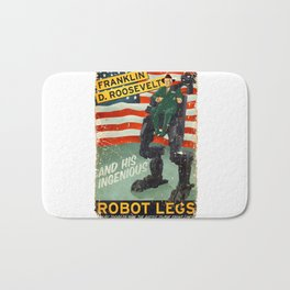 Franklin D. Roosevelt and his Amazing Robot Legs.... Bath Mat
