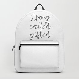 Strong Called Gifted #minimalism #typography Backpack