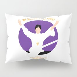 TPA - We March 4 The Funk (9T99) Pillow Sham