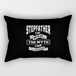 Mens StepFather The Man The Myth The Legend Gift Rectangular Pillow