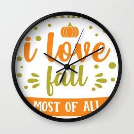 I Think I Love Fall Most of All Wall Clock