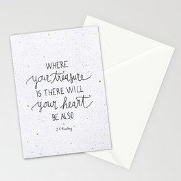 Where your treasure is, there will your heart be also Stationery Cards