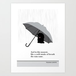 "Truman Capote ""The rain came"" cat literary quote Art Print"