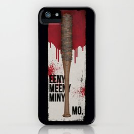 Eeny Meeny Miny Mo - Ode to Lucille iPhone Case