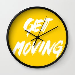 Get Moving! Wall Clock