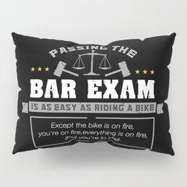 Passing The Bar Exam Is Easy As Riding A Bike For Lawyers Pillow Sham