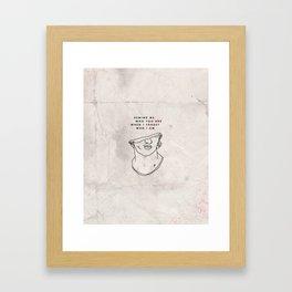 When I Forget Framed Art Print