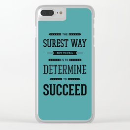 Lab No. 4 The Surest Way to Richard Brinsley Sheridan Inspirational Quote Clear iPhone Case