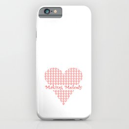 Making Melody in My Heart iPhone Case