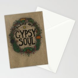 Blame my gypsy soul. Stationery Cards