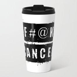 F@#K Cancer Travel Mug