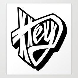 Hey lettering Art Print