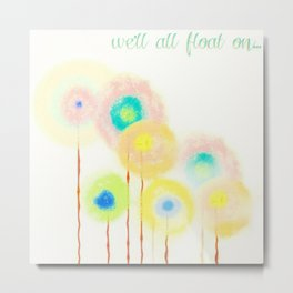 Float On Metal Print