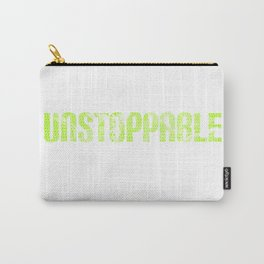 Unstoppable strong sill saying sword lettering power motivation gift Carry-All Pouch