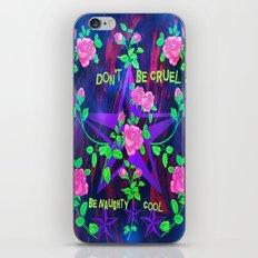 Don't Be Cruel Be Naughty Cool iPhone & iPod Skin