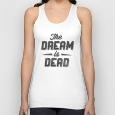 The Dream Is Dead Unisex Tank Top