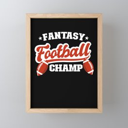 Fantasy Football Champ Gift Quote Champion Winner Framed Mini Art Print