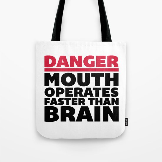 Mouth Faster Than Brain Funny Quote Tote Bag