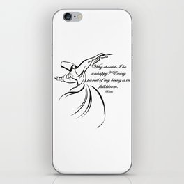 Every Parcel Of My Being Is In Full Bloom Rumi Quote iPhone Skin