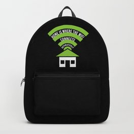 Home Is Where The Wifi Connects Automatically Backpack