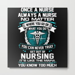 Nurse Profession Systemic Gift Metal Print