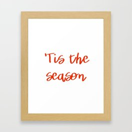 Red 'Tis the Season Framed Art Print