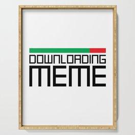 Downloading Meme Serving Tray