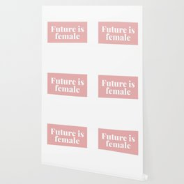 Future is Female Wallpaper