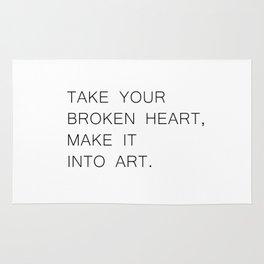 take your broken heart Rug