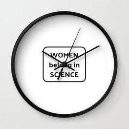 Women belong in science Wall Clock