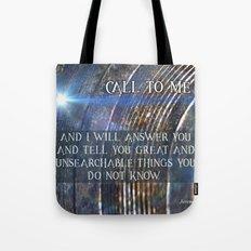 Call To Me Tote Bag
