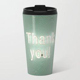 thank you ! Travel Mug