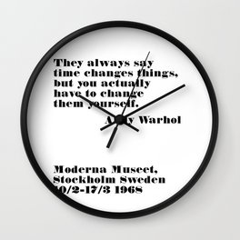 they always say time changes - andy quote Wall Clock