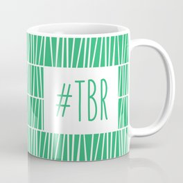 To Be Read - Green Coffee Mug