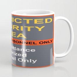 Restricted Security Area Coffee Mug